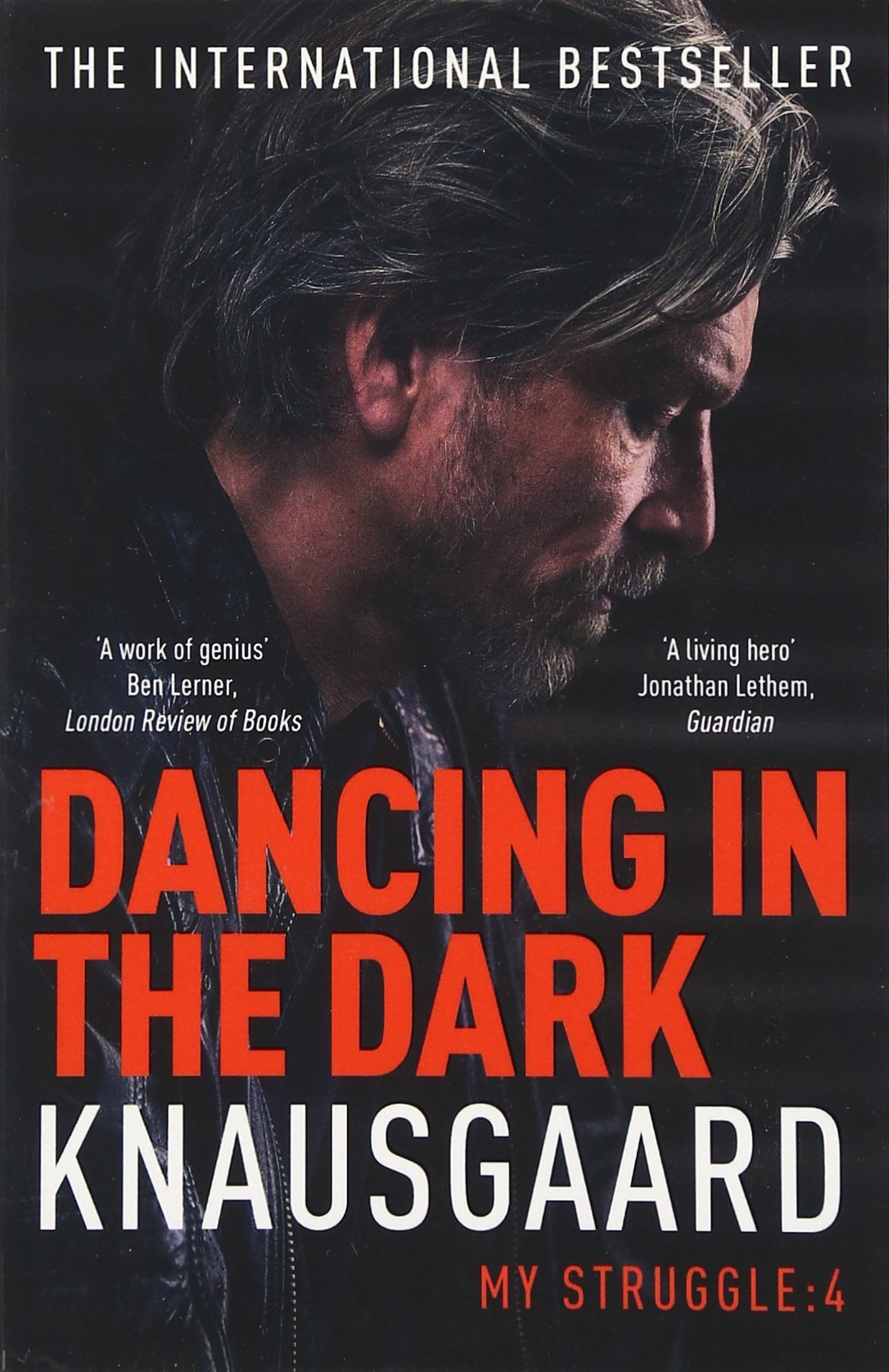 Dancing In The Dark: My Struggle, Book 4: Karl Ove Knausgaard:  9780099581529: Amazon: Books