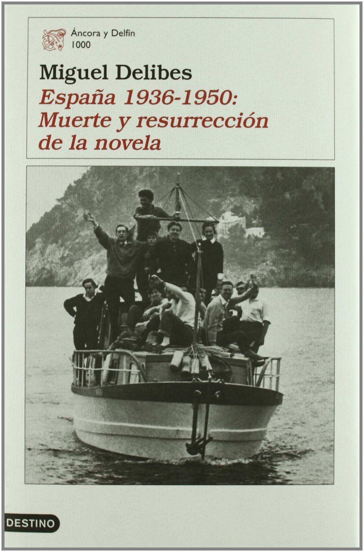 España 1936-1950: Muerte y resurrección de la novela Áncora ...