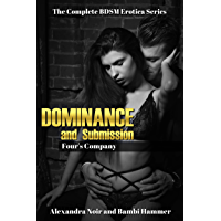 Dominance and Submission - Four's Company (Alexandra Noir's BDSM Erotica Book 5) (English Edition)