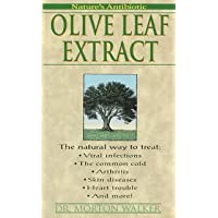 Olive Leaf Extract: Nature's Antibiotic