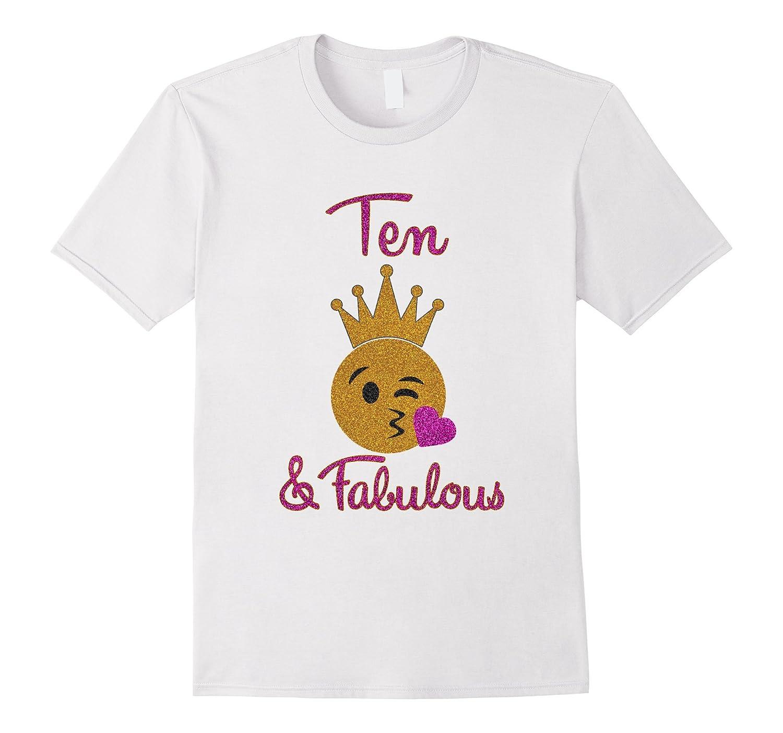 10th Birthday Girl Ten and Fabulous Emoji Shirt-PL