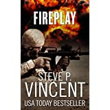 Fireplay - A Jack Emery Thriller (Jack Emery Book 0.5)