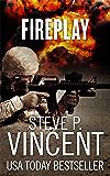 Fireplay - A Jack Emery Conspiracy Thriller (Jack Emery Book 0.5)