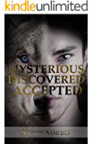 Mysterious, Discovered, Accepted (Nightfall Book 3)