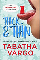 Thick & Thin (Chubby Girl Chronicles Book 3) Kindle Edition