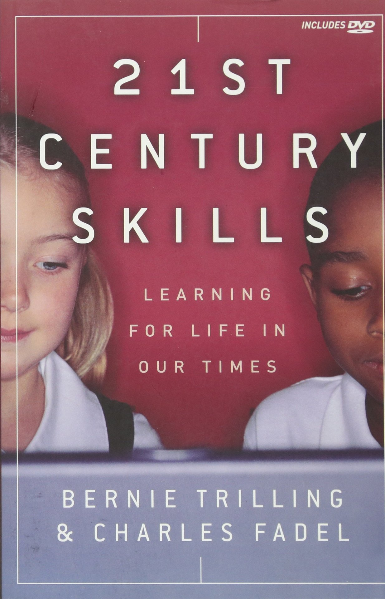 21st Century Skills: Learning for Life in Our Times pdf epub