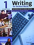 Writing for the Real World 1 Student Book