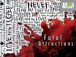 Fatal Attractions Season 1