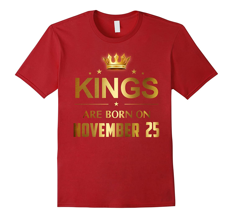 Mens Kings Are Born On November 25 - Birthday T-shirt-4LVS
