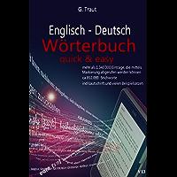 Englisch-Deutsch Wörterbuch: Quick and Easy (German Edition)