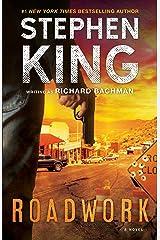 Roadwork: A Novel Kindle Edition
