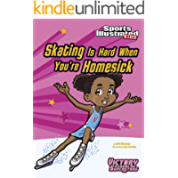Skating Is Hard When You're Homesick (Sports Illustrated Kids Victory School Superstars)