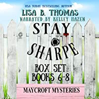 Stay Sharpe: Box Set: Books 6-8 (A Clean Whodunit): Maycroft Mysteries, Book 11