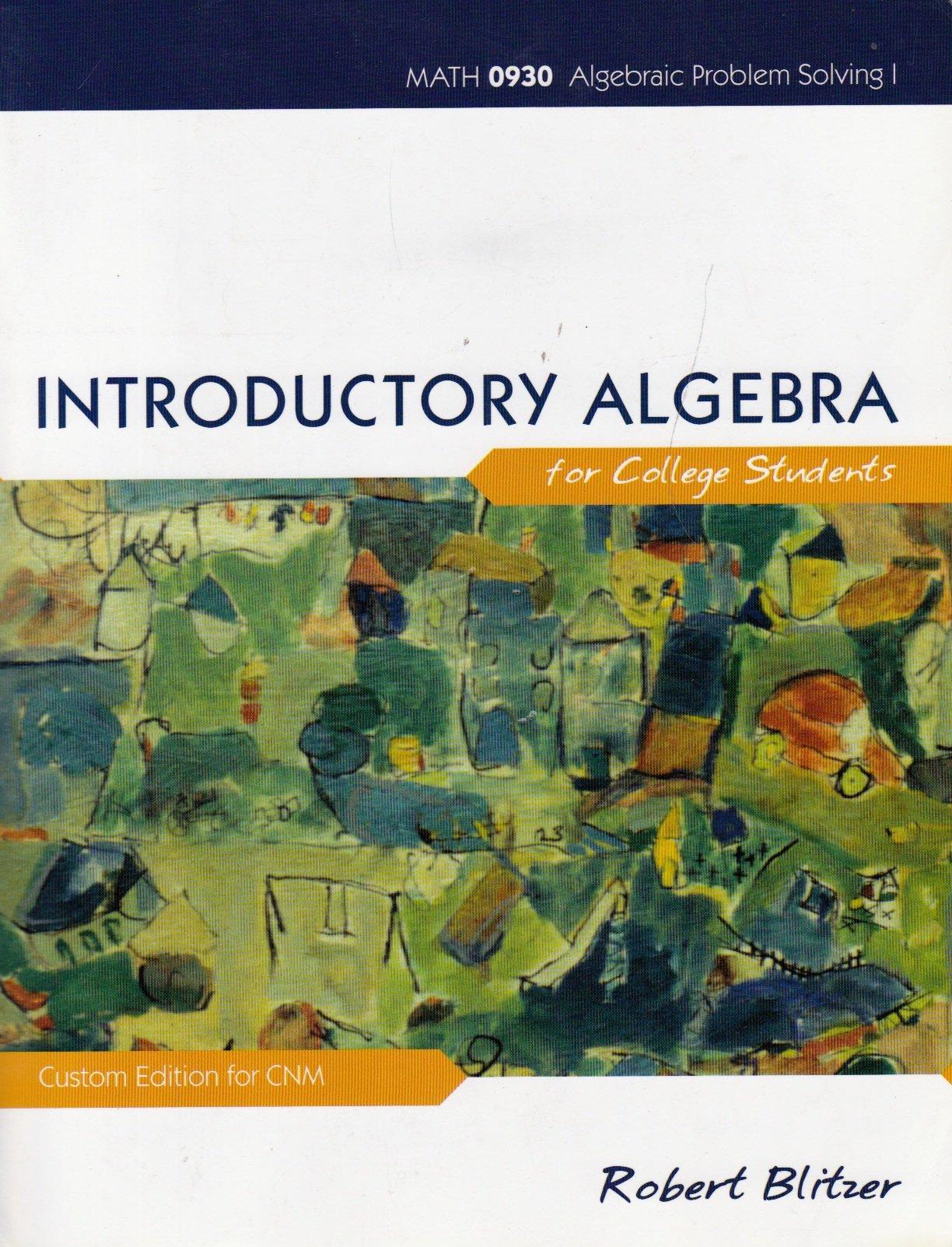 Download Introductory Algebra for College Students (Math 0930 Algebraic Problem Solving I - Custom Edition for CNM) pdf