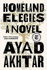 Homeland Elegies: A Novel Kindle Edition