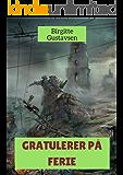 Gratulerer på ferie (Norwegian Edition)