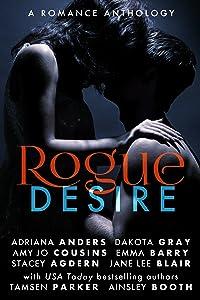 Rogue Desire (The Rogue Series Book 1)