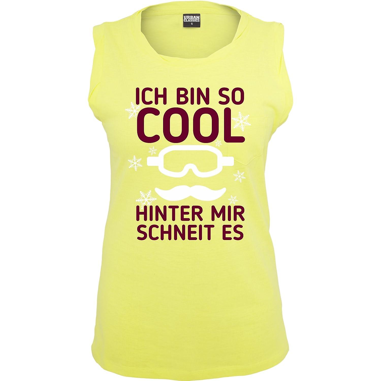 Après Ski - Ich bin so cool, hinter mit schneit es - ärmelloses Damen T-Shirt mit Brusttasche