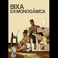 Bixa ex-monogâmica