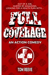 Full Coverage: An Action Comedy Kindle Edition