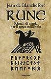 Rune. Rituali di magia per il terzo millennio