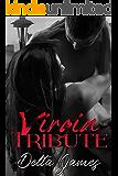 Virgin Tribute: A Dark Sci-Fi Romance