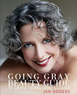 c663c26853a7 Going Gray Beauty Guide  50 Gray8 Going Gray Stories