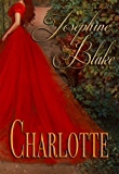 Charlotte: A Sweet American Historical Romance (The Brittler Sisters Book 3)