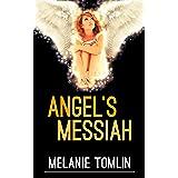 Angel's Messiah (Angel Series Book 3)
