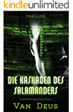 Die Kaskaden des Salamanders (The Triangular Files 2)