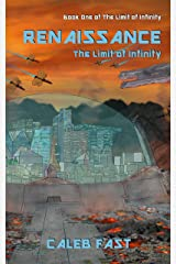 Renaissance: The Limit of Infinity Kindle Edition