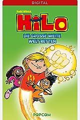 Hilo 02: Die große weite Welt retten (German Edition) Kindle Edition