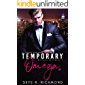 Temporary Omega: A Non-Shifter Mpreg Romance (Billionaire Alphas Book 3) (English Edition)