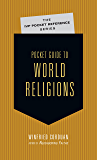 Pocket Guide to World Religions (The IVP Pocket Reference Series)