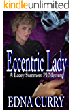 Eccentric Lady (A Lacey Summers P I Novel Book 3)