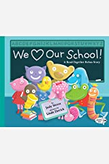 We Love Our School!: A Read-Together Rebus Story Paperback
