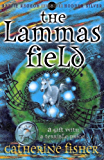 The Lammas Field (Hodder Silver Series)