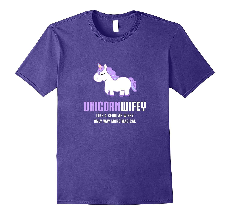 Unicorn Wifey Shirt Funny Cute Magical Gift-PL