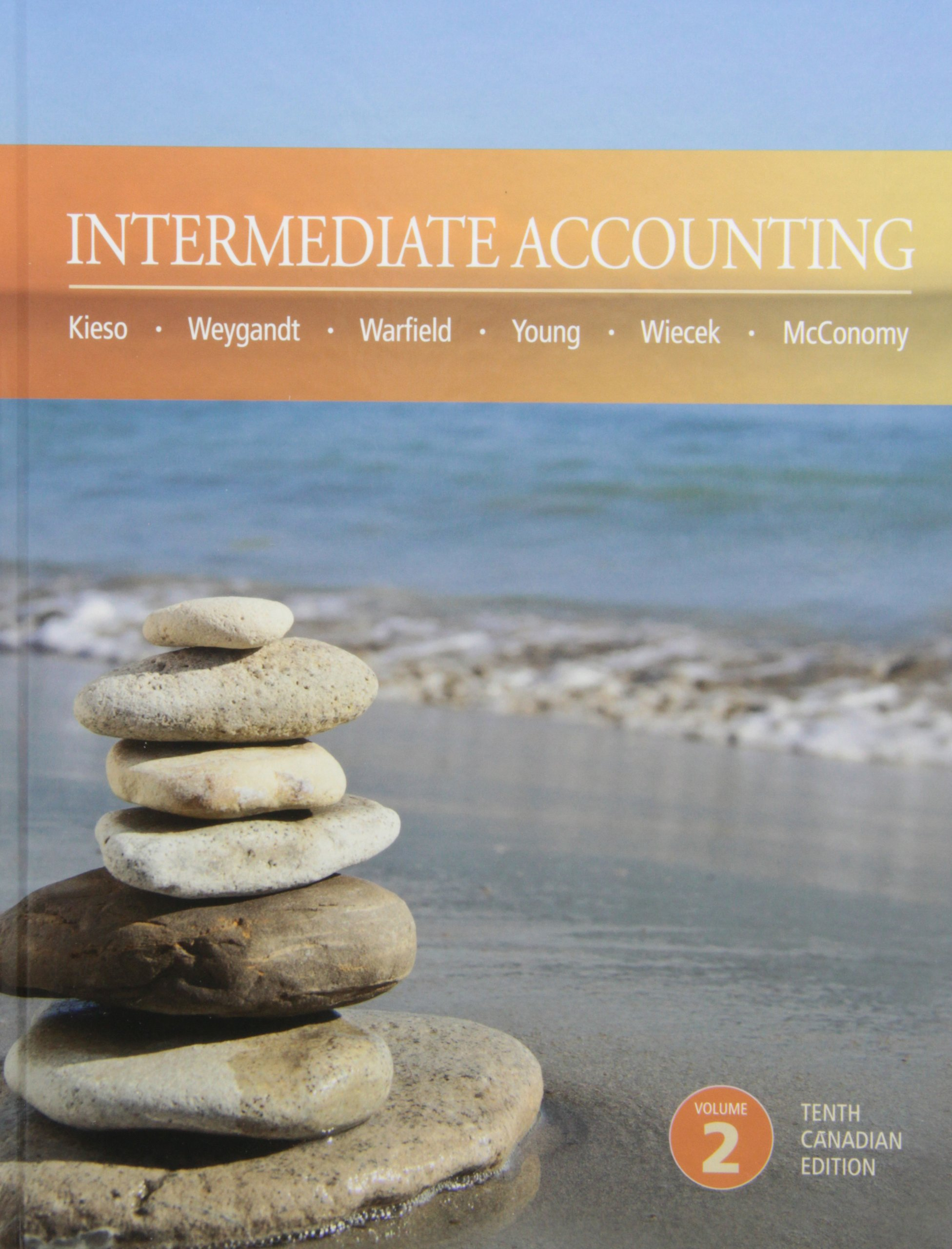 Intermediate accounting 10th canadian edition volume 2 donald e intermediate accounting 10th canadian edition volume 2 donald e kieso jerry j weygandt terry d warfield nicola m young irene m wiecek fandeluxe Images