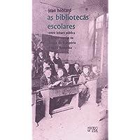 As Bibliotecas Escolares: Entre Leitura Pública e Leitura Escolar na França do II Império e da III República