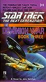 The Dominion War: Book 3: Tunnel Through the Stars: Tunnel Through the Stars Vol 3 (Star Trek: The Next Generation)