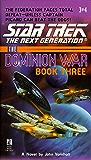The Dominion War: Book 3: Tunnel Through the Stars (Star Trek: The Next Generation)