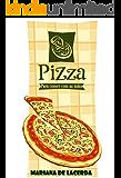 Pizza para comer com as mãos