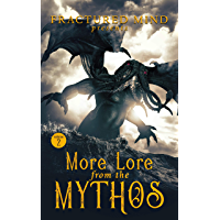 More Lore From The Mythos Vol. 2 book cover