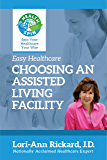 Choosing An Assisted Living Facility (Easy Healthcare)