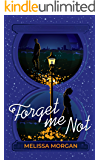 Forget Me Not: A Magical Love Story You Can Cosy Up To