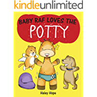 Baby Raf Loves The Potty: A Fun Picture Book on Toilet Training for Children 2-4 Years