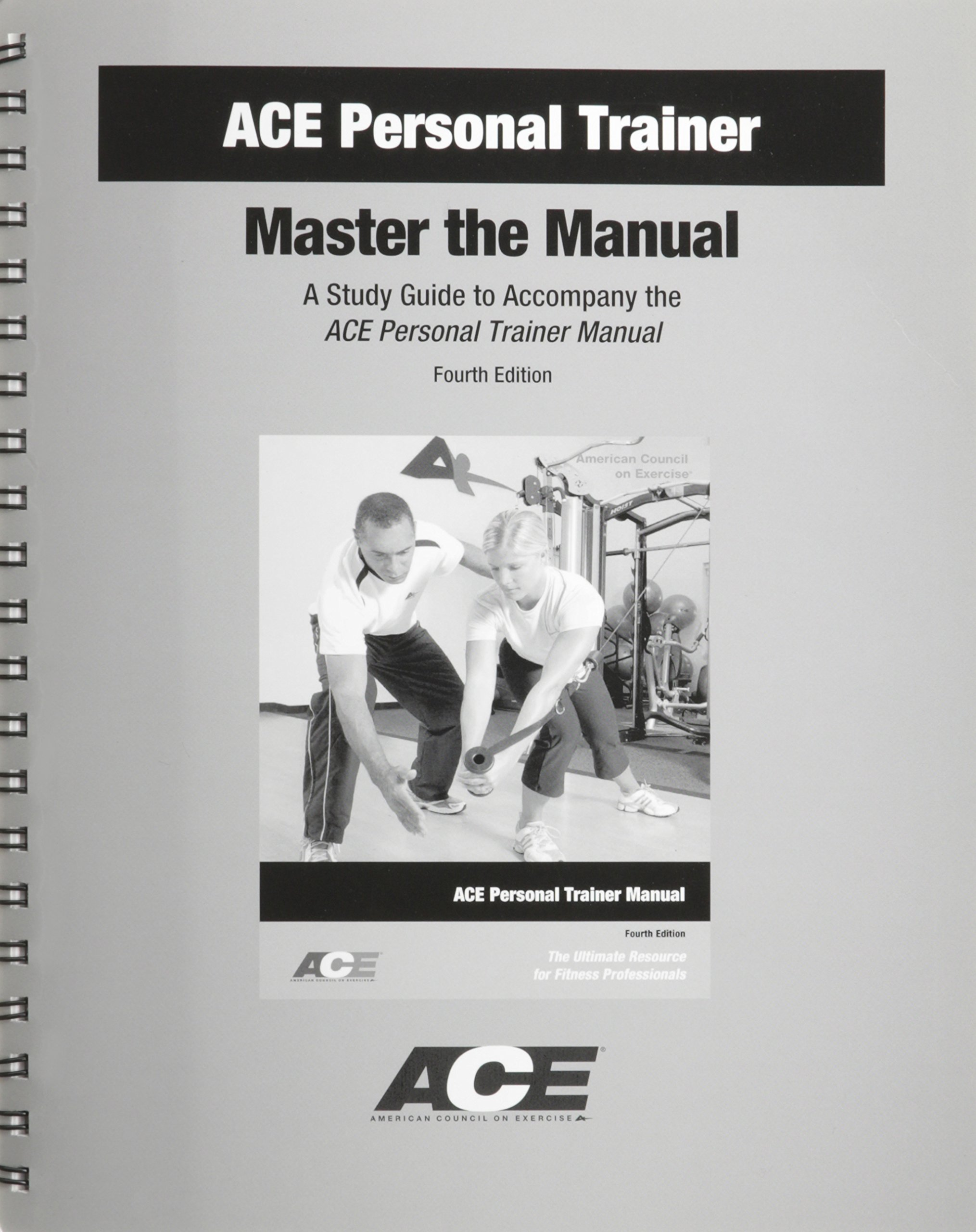ACE Personal Trainer: Master the Manual, A Study Guide to Accompany the ACE  Personal Trainer Manual: aa: 9781890720308: Amazon.com: Books