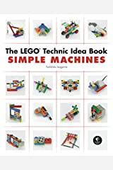 The LEGO Technic Idea Book: Simple Machines Paperback
