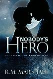 Nobody's Hero: A Half Way Home short story